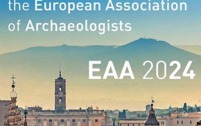 La European Association of Archaeologists ha assegnato a Roma l'organizzazione del 30° Annual Meeting per il 2024